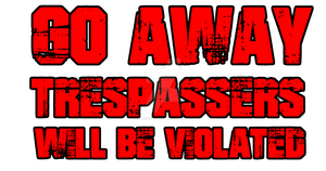 Trespassers will be violated by Masterstshirts