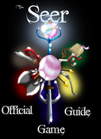 'The Seer' Official Game Guide by desolate-oneechan