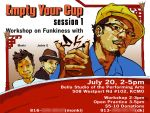 Empty Your Cup Session 1 Flyer by dkdelicious