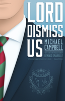 Lord Dismiss Us by mscorley