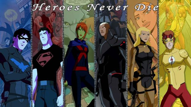 Heroes Never Die by BowGirl1644