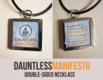 Divergent Necklace Design - Dauntless Manifesto by CherokeeLove