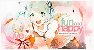 FUN and HAPPY. by SophieRawwr