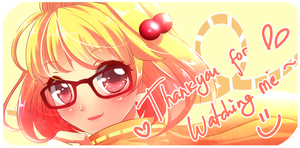 Thanks 4 watching by LhiyaChan