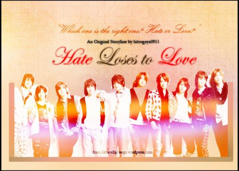 Hate Loses to Love by EequKazoku