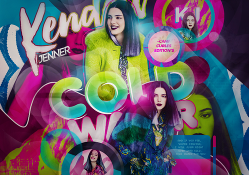 +EDICION: Cold Water| Kendall Jenner by CAMI-CURLES-EDITIONS