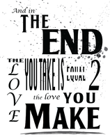 And in the End... by tr3justic3