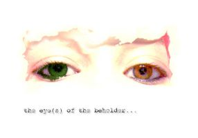 the eye of the beholder... by root-chan