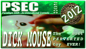 PSEC 2012 The most PERVERTED toy EVER by paradigm-shifting