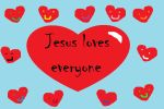 Jesus loves everyone by Freakerybattery4
