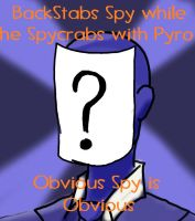 Obvious Spy is Obvious Meme by superspy6