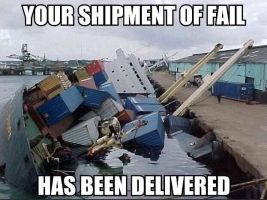 Shipment of fail by TheFunnyAmerican