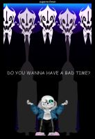 Do you wanna have a ... BAD TIME ? by SuperEvilMan