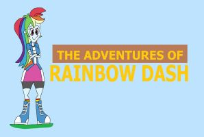 The Adventures of Rainbow Dash title by HunterxColleen
