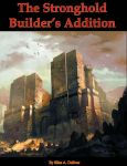 The Stronghold Builder's Addition by RavagerOfWorlds