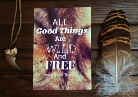 Wild And Free - prints now available! by Featherologist