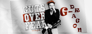 G-Dragon/Guts Over Fear by btchdirectioner