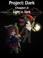 Project Dark - Chapter 2: Light vs. Dark by AlishDark