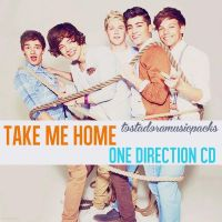 Take Me Home - One Direction by TostadoraMusicPacks
