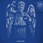 Don't Blink! - tee by InfinityWave