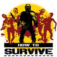 How To Survive by POOTERMAN