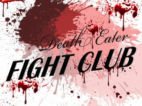 Death Eater Fight Club by Dixiebell12