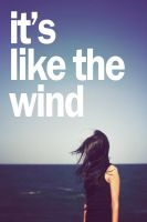 its like the wind by StaceyRussell