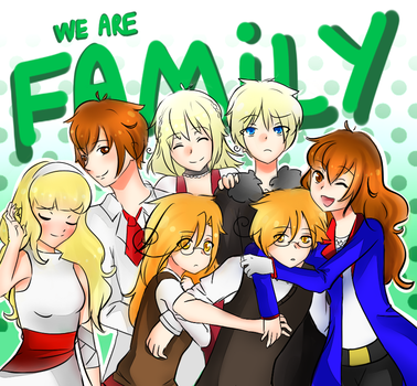 We are Family ! -Non-existalia by Maggie-and-Day