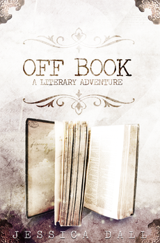 OFF BOOK by Jessica Dall by reuts