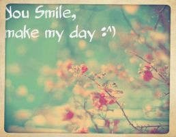 You Smile Make My Day by KHAqua