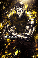 Colossus by acesoontobefamous