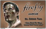 Dr. Simon Tam Zombified: Firefly Undead by zombiecarter