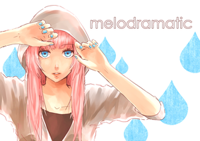 melodramatic by cinnamonsocks