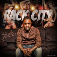 Wale - Rack City by SBM832