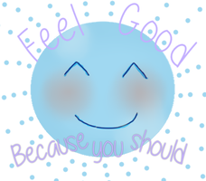 Feel good because you should logo by NobleKai