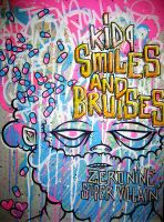 KID9 : Smiles + Bruises by KID9