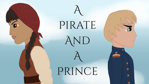 A Pirate and a Prince (Fanfic) Chapter 2 is up! by Aceofstars16