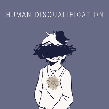 Human Disqualification by morrysillusion