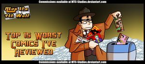 AT4W: Top 15 Worst Comics I've Reviewed by MTC-Studio