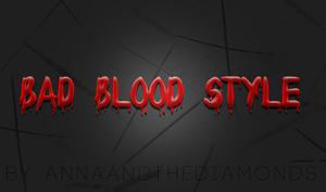 bad blood style by annaandthediamonds