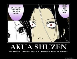 Akua Shuzen Demotivational by ZacyN7