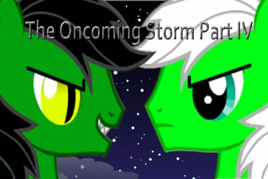 The Oncoming Storm Part IV cover art by WiskeyMike1