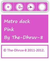 Metro dock pink by TheDhruv