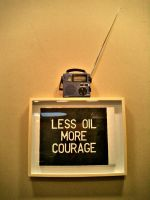 Less Oil, More Courage by migrantmind