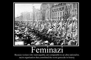 Feminazi term fail by Party9999999