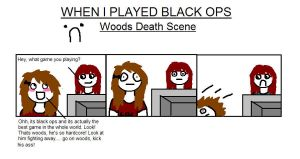 When I played Black Ops 1 by QueenJellybeany