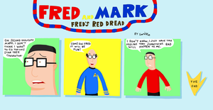 Fred and Mark - Fred's Red Dread by SwiftoSilly
