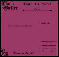 Black Butler Character Sheet (BLANK) by Midnyte-Wolff