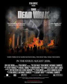 The Dead Walk Movie Poster by TheCloudOfSmoke