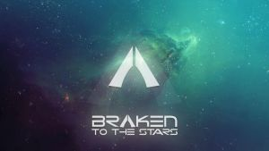 Braken - To The Stars *Fanart* by Disrupt3d
